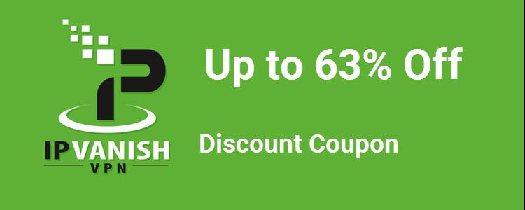 IPVanish Coupon: upto 63% Off Discount Promo Code
