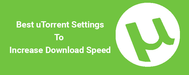 best uTorrent settings